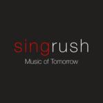 """Singrush """"Music of Tomorrow"""""""